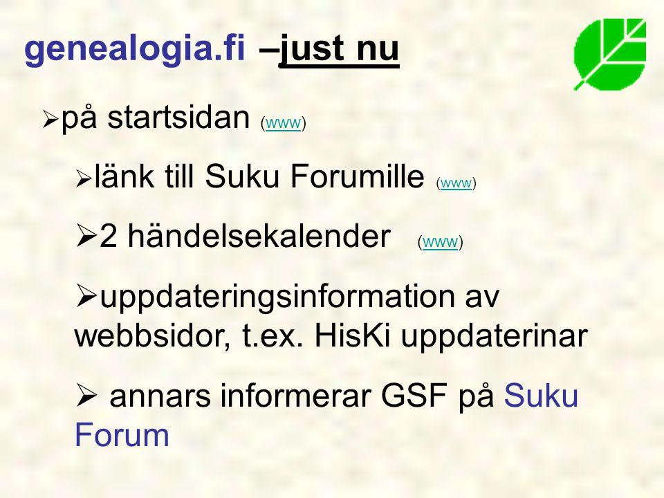  på startsidan (www)www  länk till Suku Forumille (www)www  2 händelsekalender (www)www  uppdateringsinformation av webbsidor, t.ex.