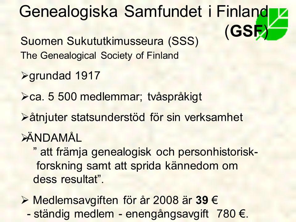 Suomen Sukututkimusseura (SSS) The Genealogical Society of Finland  grundad 1917  ca.