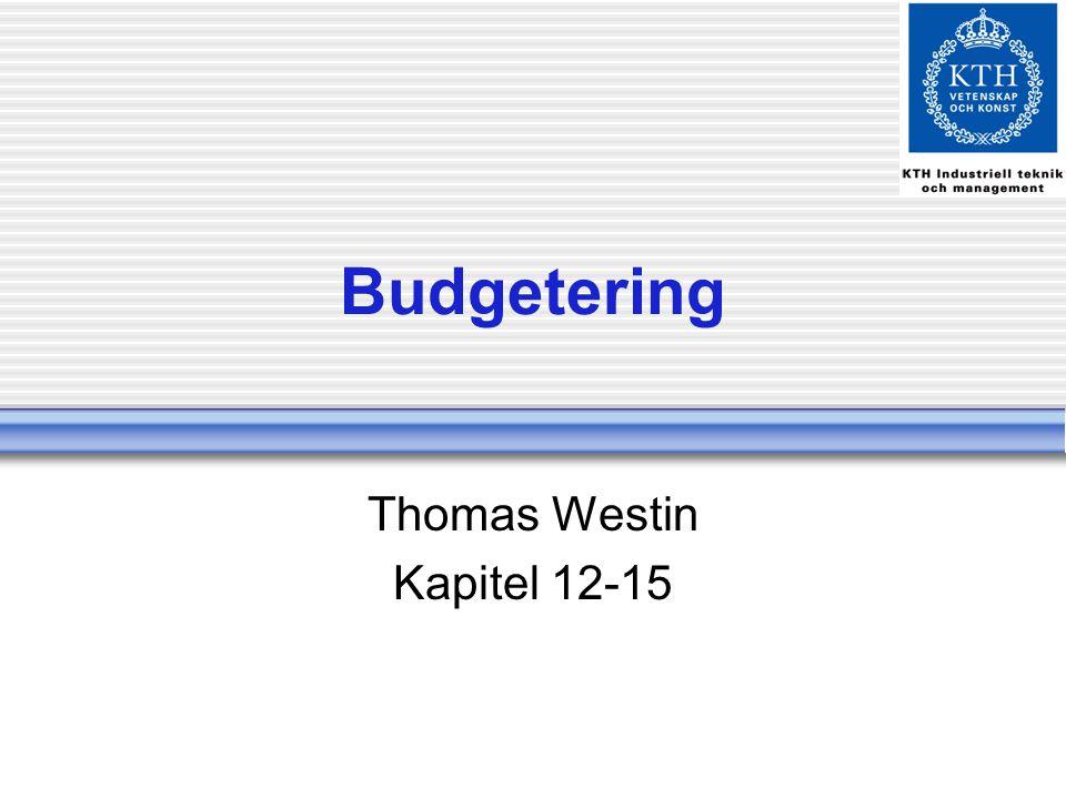 Budgetering Thomas Westin Kapitel 12-15