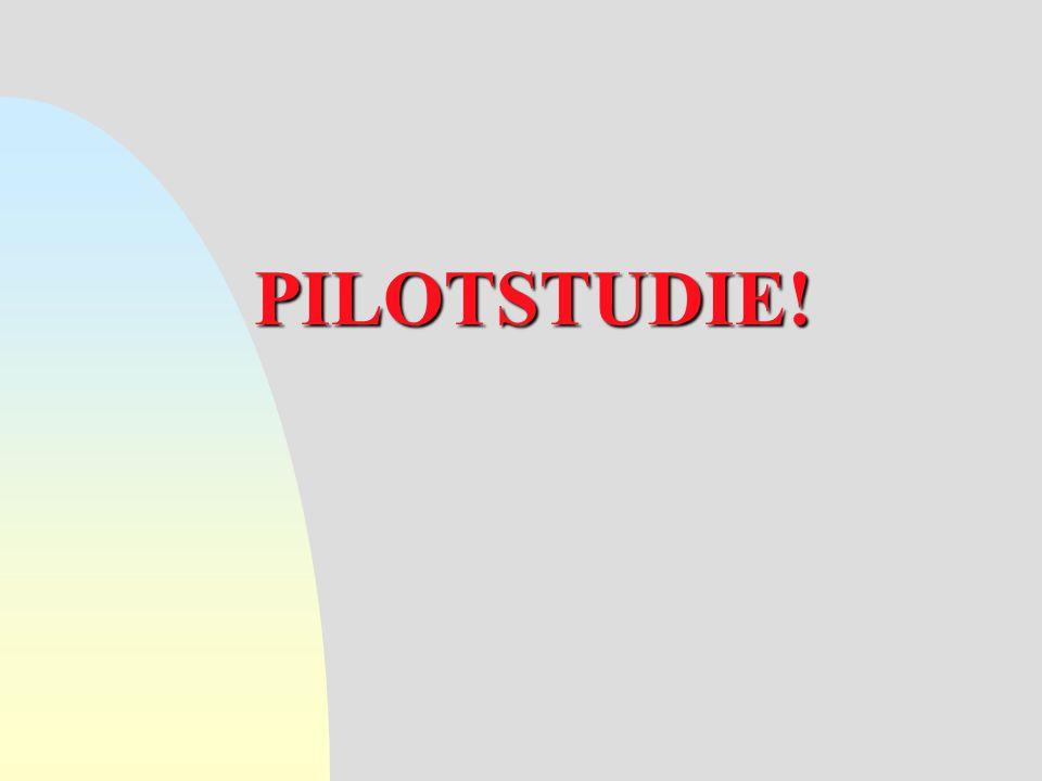 PILOTSTUDIE!