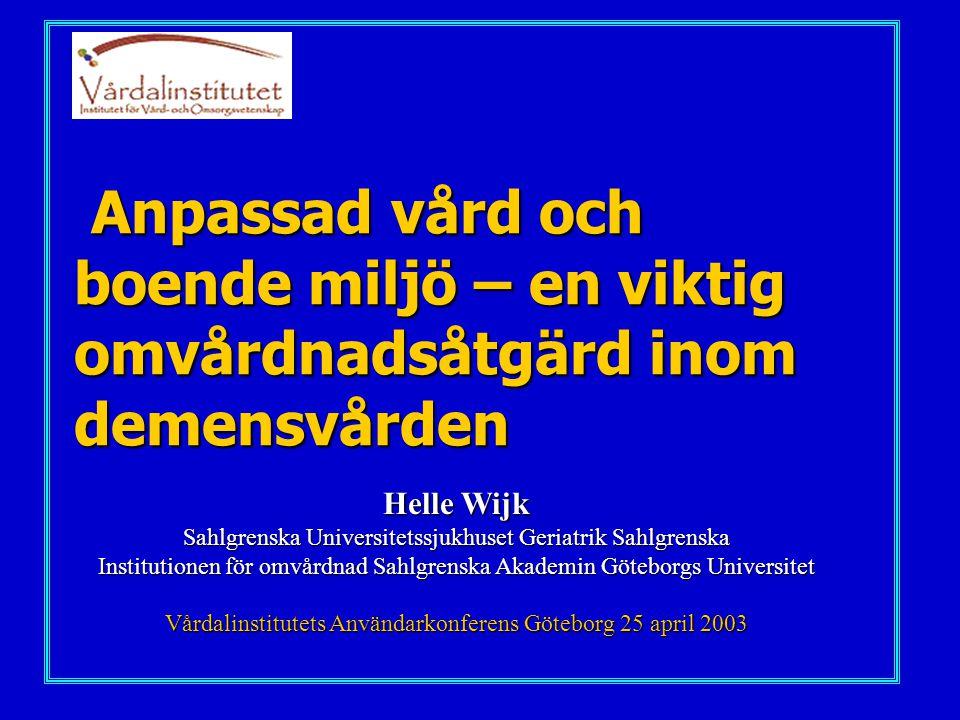 Centrala begrepp inom omvårdnad Hälsa Individ Individ Miljö MiljöOmvårdnad Vårdalinstitutets Användarkonferens Göteborg 25 april 2003