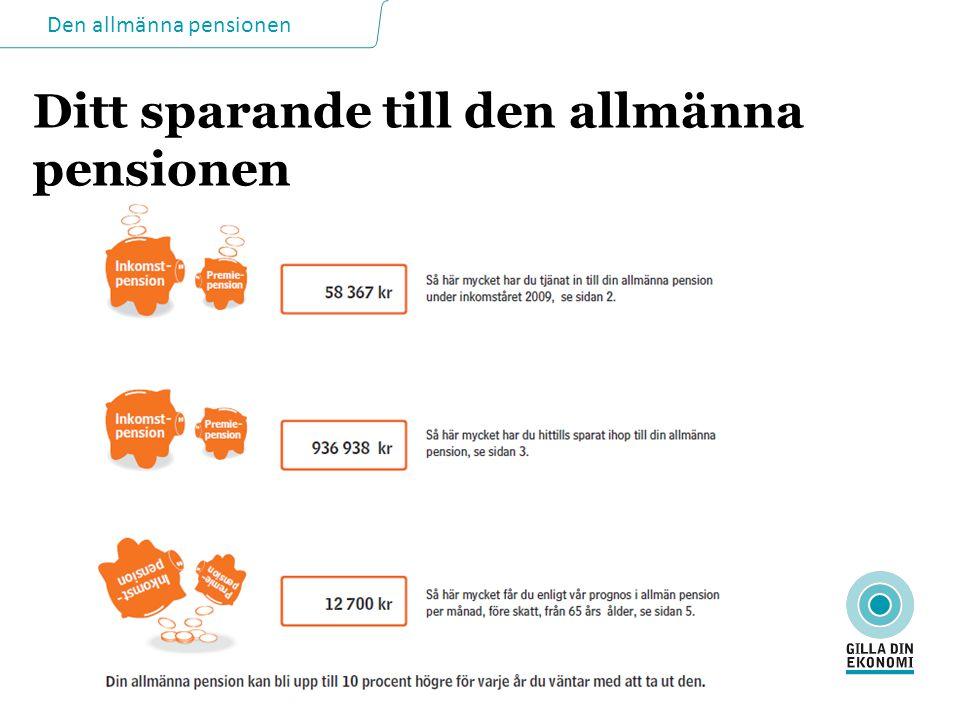 LO-UTBILDNING 2011 Ditt sparande till den allmänna pensionen
