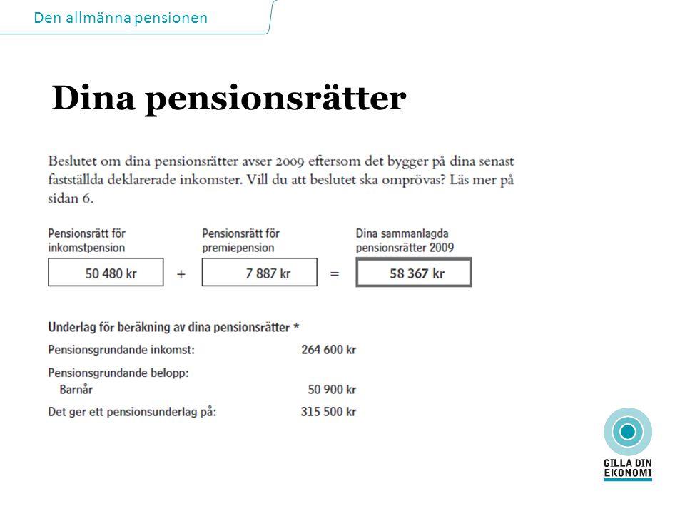Den allmänna pensionen Dina pensionsrätter