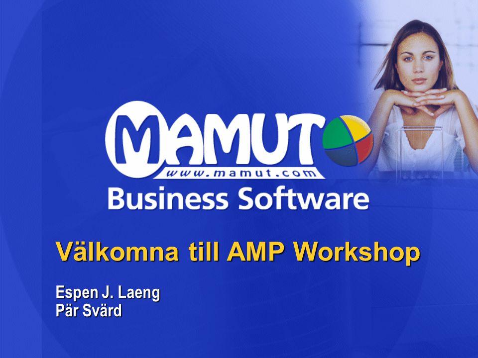 Välkomna till AMP Workshop Espen J. Laeng Pär Svärd
