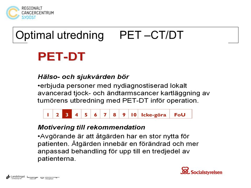 Optimal utredning PET –CT/DT