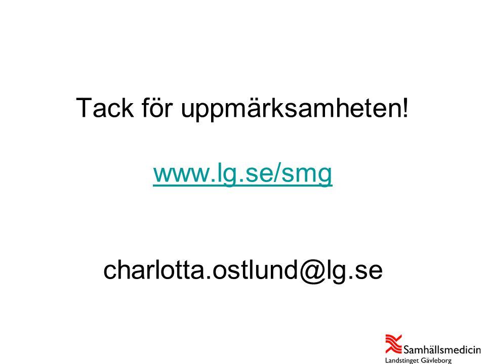 Tack för uppmärksamheten! www.lg.se/smg charlotta.ostlund@lg.se www.lg.se/smg