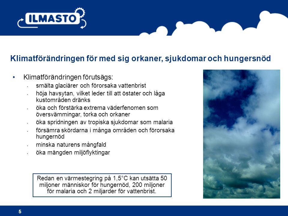 Temperaturen i Finland stiger, speciellt på vintern 6 •År 2100 är Finlands medeltemperatur 1,1- 6,6°C högre än nu.