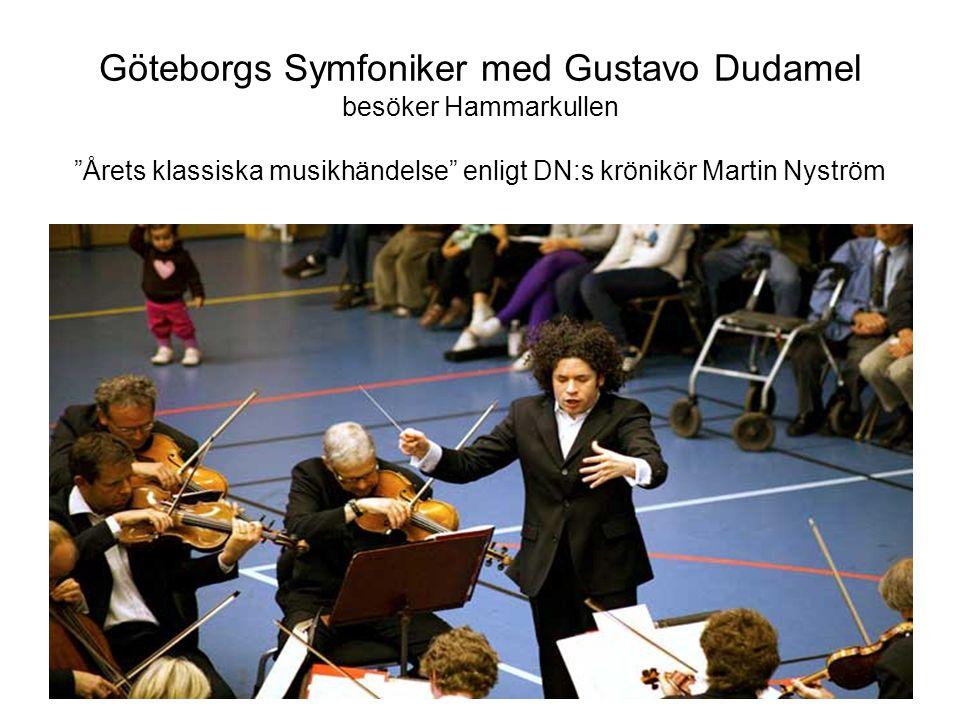 """Göteborgs Symfoniker med Gustavo Dudamel besöker Hammarkullen """"Årets klassiska musikhändelse"""" enligt DN:s krönikör Martin Nyström"""