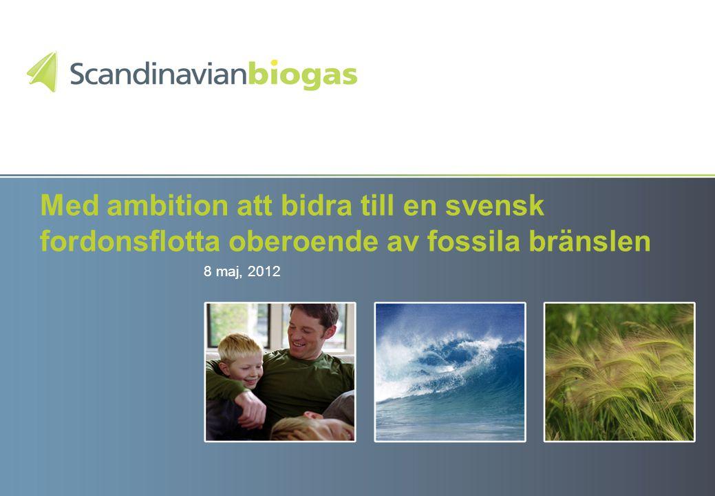 Med ambition att bidra till en svensk fordonsflotta oberoende av fossila bränslen 8 maj, 2012