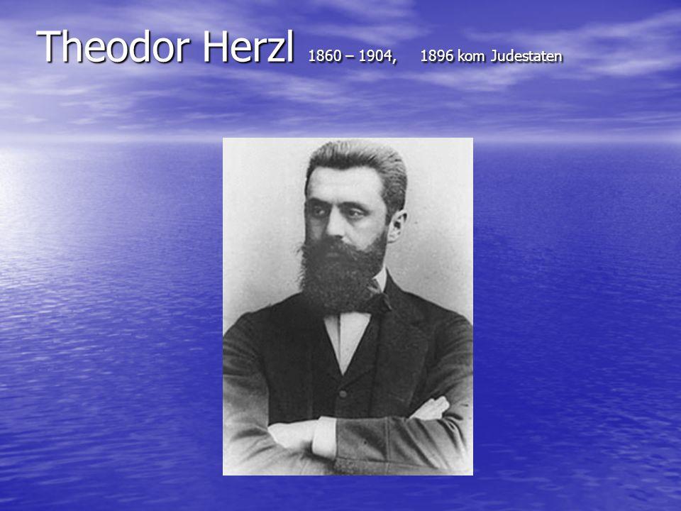 Theodor Herzl 1860 – 1904, 1896 kom Judestaten
