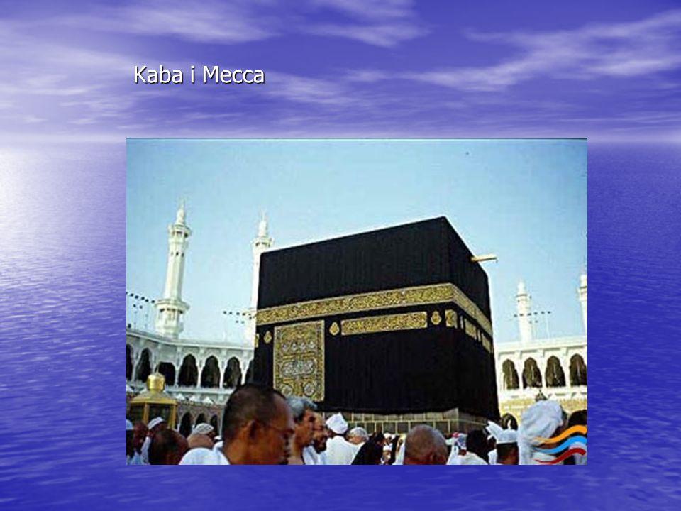 Kaba i Mecca Kaba i Mecca
