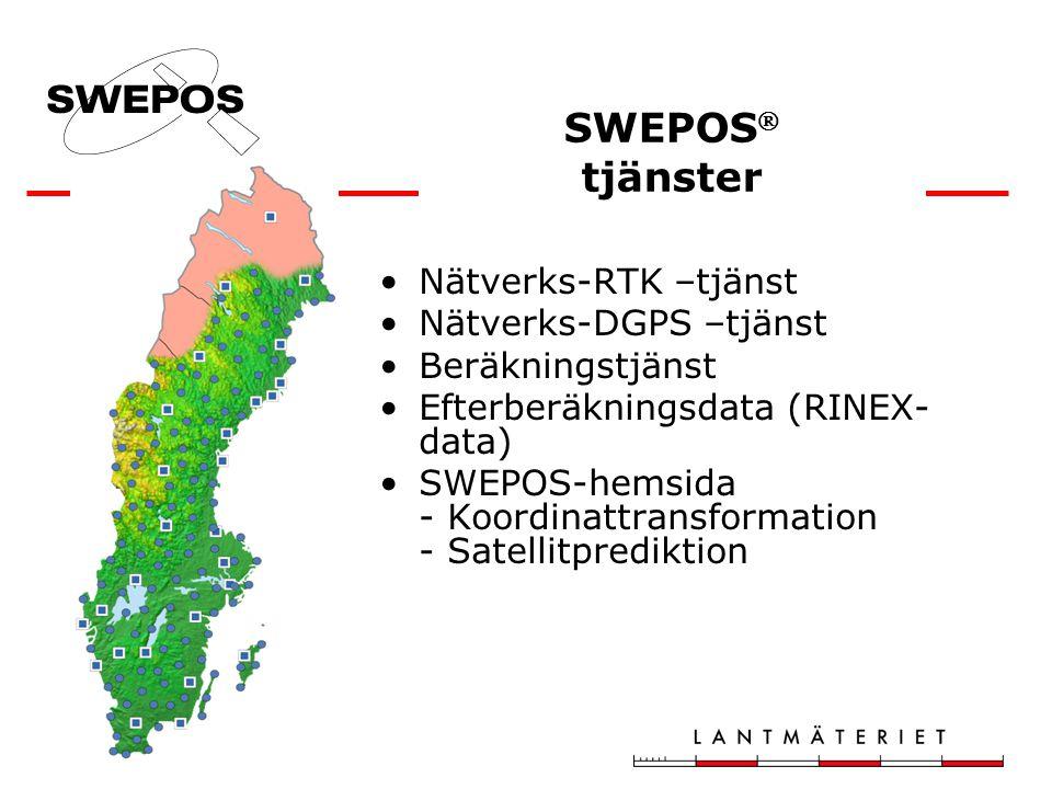 SWEPOS  tjänster •Nätverks-RTK –tjänst •Nätverks-DGPS –tjänst •Beräkningstjänst •Efterberäkningsdata (RINEX- data) •SWEPOS-hemsida - Koordinattransformation - Satellitprediktion
