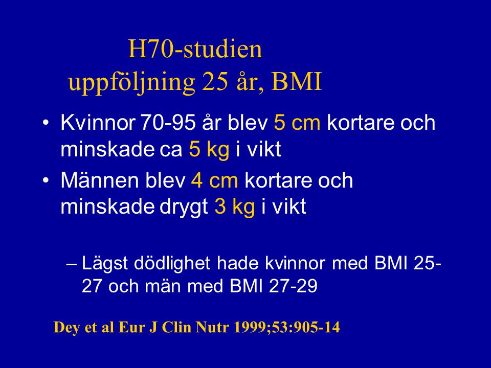 Identifiera nutritionsproblem  Vikt, längd BMI  ( 70 år=22-27)  Viktförändring  Ätsvårigheter