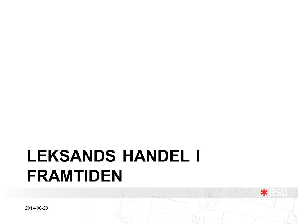 LEKSANDS HANDEL I FRAMTIDEN 2014-06-28
