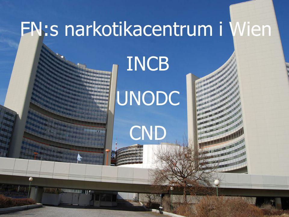 FN:s narkotikacentrum i Wien INCB UNODC CND