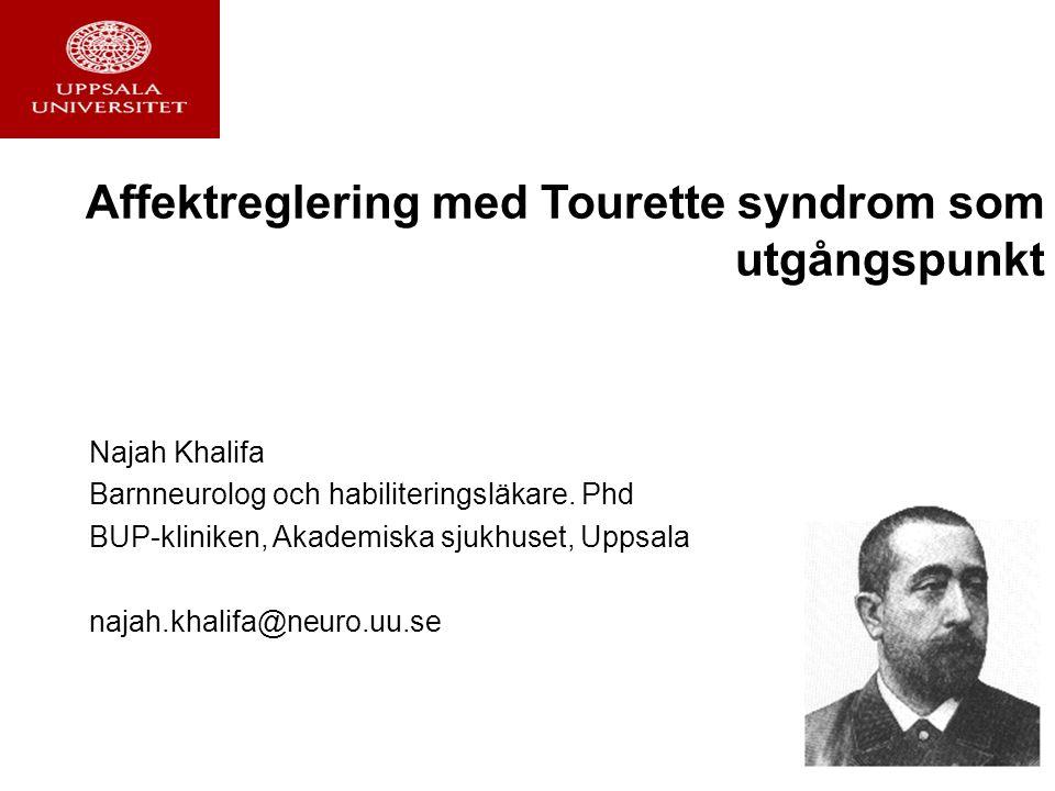 Tourette syndrom (TS) •Motoriska + vokala tics > 1år •Ticsen orsakar lidande eller försämrad funktion i arbete, socialt eller i andra viktiga avseenden •Debut <18 åå