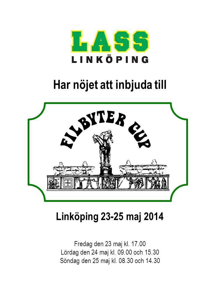 Linköping 23-25 maj 2014 Fredag den 23 maj kl. 17.00 Lördag den 24 maj kl. 09.00 och 15.30 Söndag den 25 maj kl. 08.30 och 14.30 Har nöjet att inbjuda