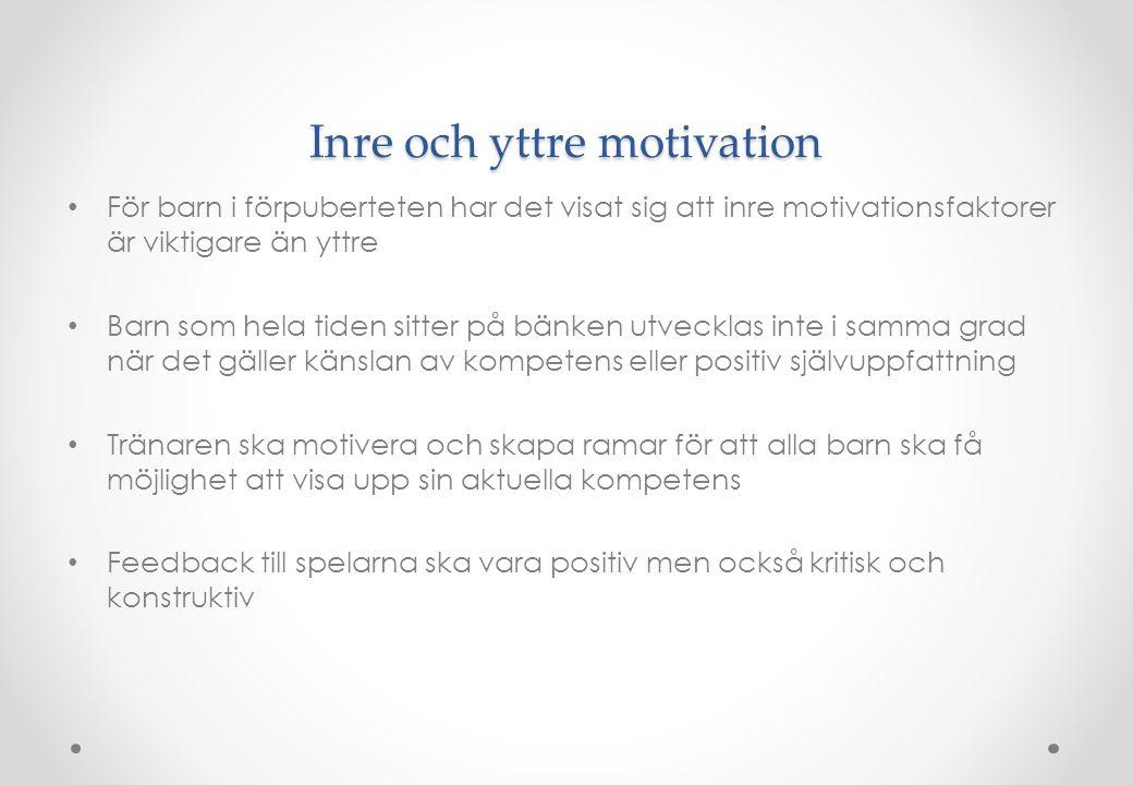 Inre och yttre motivation • För barn i förpuberteten har det visat sig att inre motivationsfaktorer är viktigare än yttre • Barn som hela tiden sitter