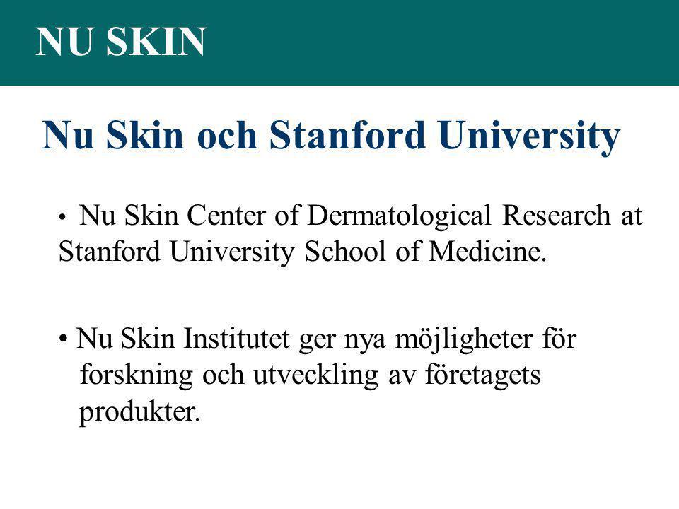 NU SKIN • Nu Skin Center of Dermatological Research at Stanford University School of Medicine. • Nu Skin Institutet ger nya möjligheter för forskning
