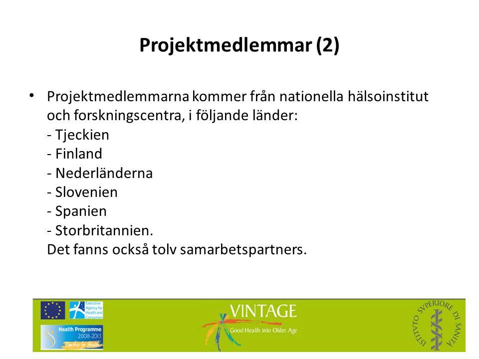 Projektmedlemmar (2) • Projektmedlemmarna kommer från nationella hälsoinstitut och forskningscentra, i följande länder: - Tjeckien - Finland - Nederlä
