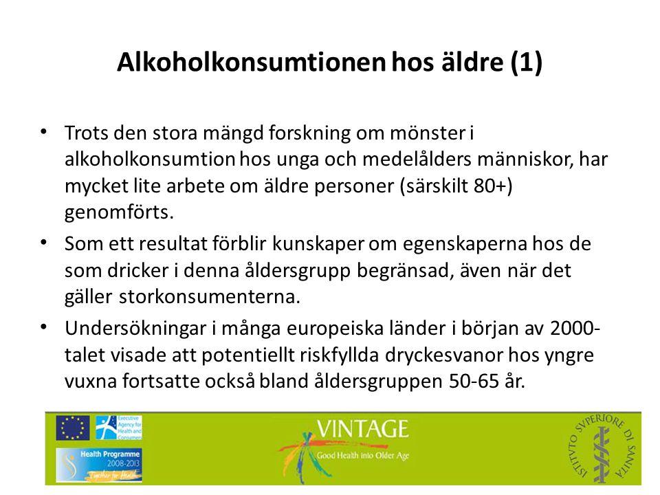Alkoholkonsumtionen hos äldre (1) • Trots den stora mängd forskning om mönster i alkoholkonsumtion hos unga och medelålders människor, har mycket lite