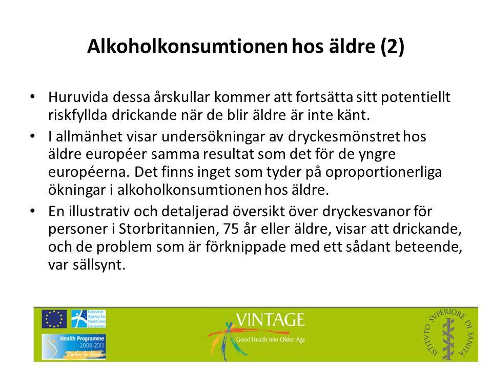 Alkoholkonsumtionen hos äldre (2) • Huruvida dessa årskullar kommer att fortsätta sitt potentiellt riskfyllda drickande när de blir äldre är inte känt
