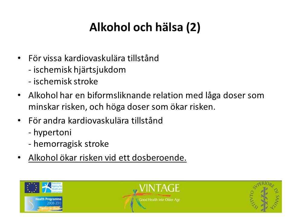 Alkohol och hälsa (2) • För vissa kardiovaskulära tillstånd - ischemisk hjärtsjukdom - ischemisk stroke • Alkohol har en biformsliknande relation med