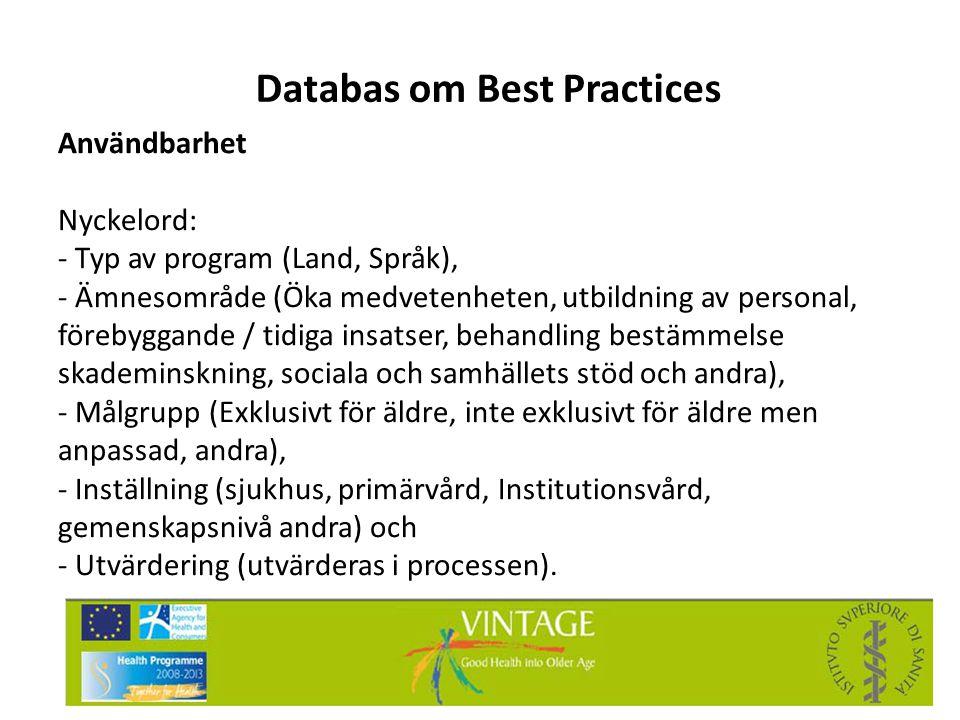Databas om Best Practices Användbarhet Nyckelord: - Typ av program (Land, Språk), - Ämnesområde (Öka medvetenheten, utbildning av personal, förebyggan