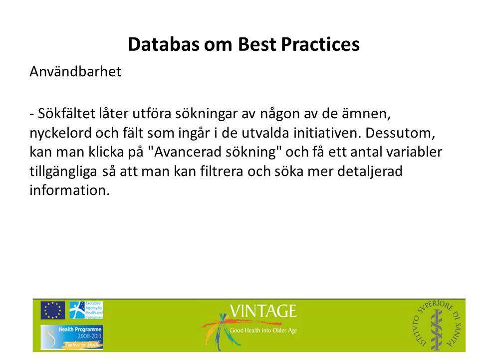 Databas om Best Practices Användbarhet - Sökfältet låter utföra sökningar av någon av de ämnen, nyckelord och fält som ingår i de utvalda initiativen.