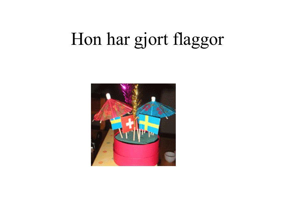 Hon har gjort flaggor