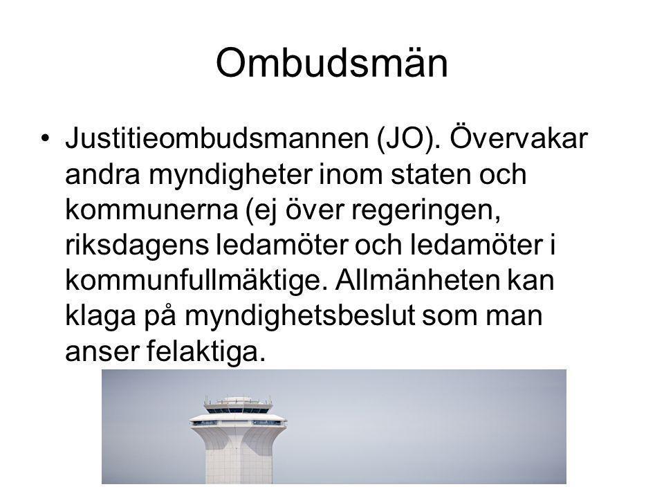 Ombudsmän •Justitieombudsmannen (JO).