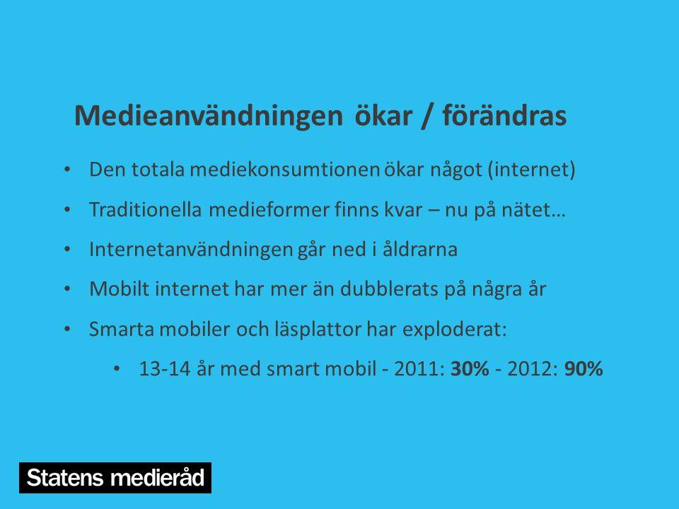 Medieanvändningen ökar / förändras • Den totala mediekonsumtionen ökar något (internet) • Traditionella medieformer finns kvar – nu på nätet… • Intern