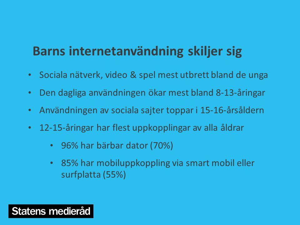 Barns internetanvändning skiljer sig • Sociala nätverk, video & spel mest utbrett bland de unga • Den dagliga användningen ökar mest bland 8-13-åringa