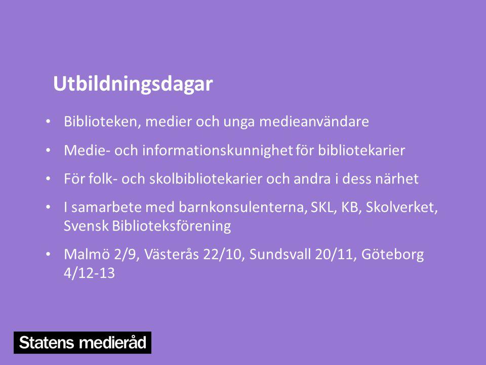 Utbildningsdagar • Biblioteken, medier och unga medieanvändare • Medie- och informationskunnighet för bibliotekarier • För folk- och skolbibliotekarie