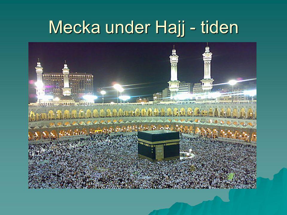 Mecka under Hajj - tiden