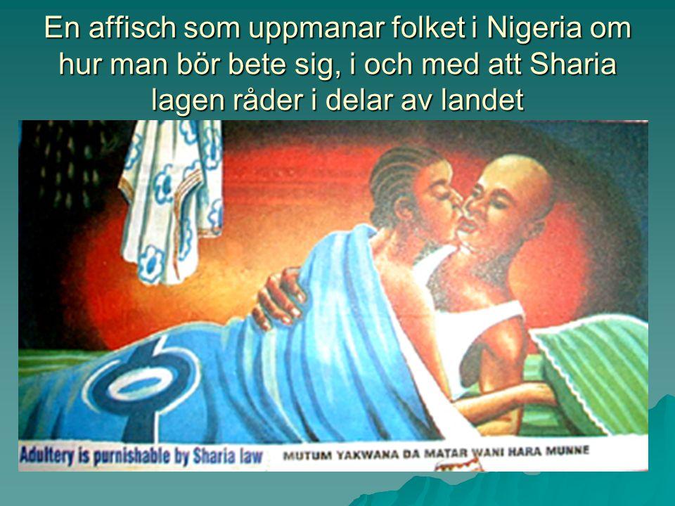 En affisch som uppmanar folket i Nigeria om hur man bör bete sig, i och med att Sharia lagen råder i delar av landet