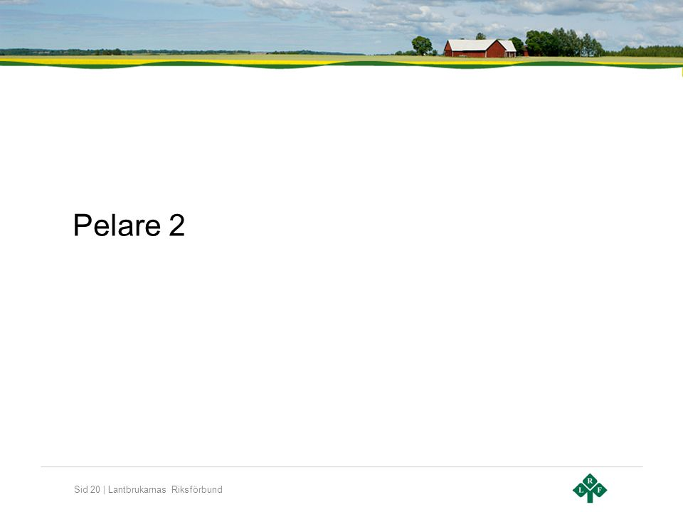 Sid 20 | Lantbrukarnas Riksförbund Pelare 2
