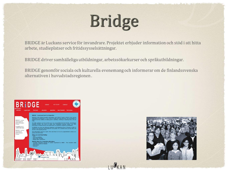 Bridge BRIDGE är Luckans service för invandrare.