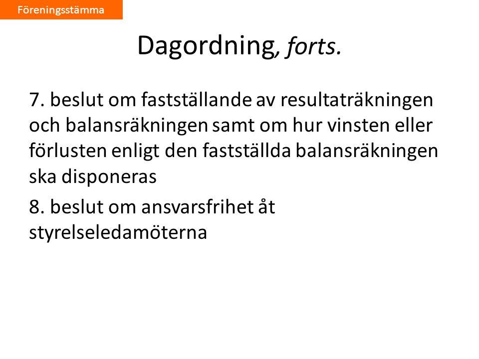 Dagordning, forts.7.