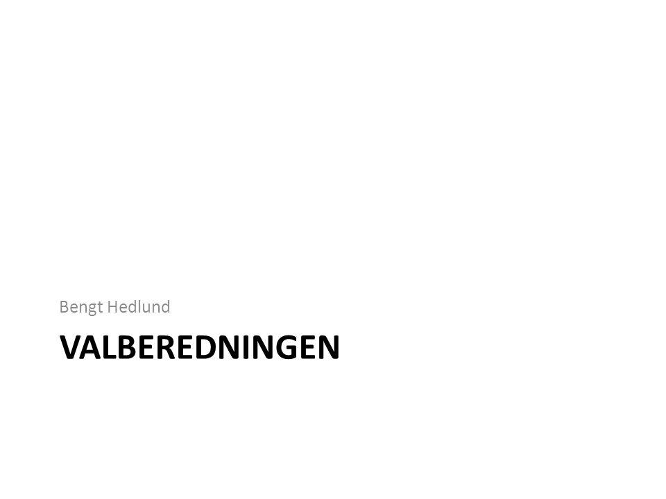 VALBEREDNINGEN Bengt Hedlund