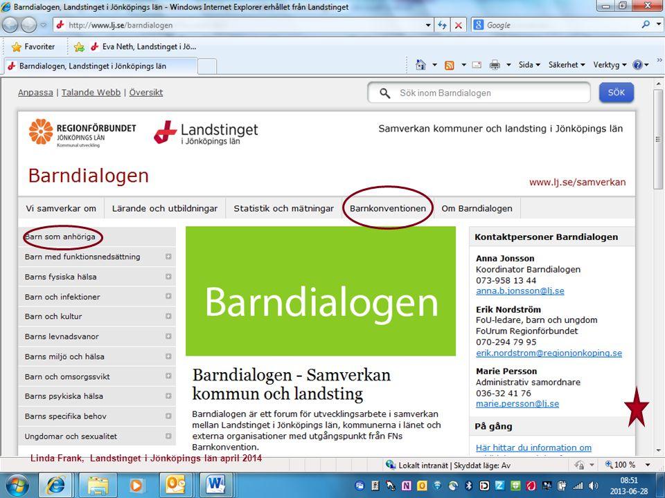 Jönköpings län för barn som anhöriga •Socialstyrelsen utvecklingsregioner •Nationellt kompetenscentrum anhöriga •Projekttid 2012 – 2014 spridning •Pågående utvecklingsarbete en förutsättning •Samverkan och mångfald