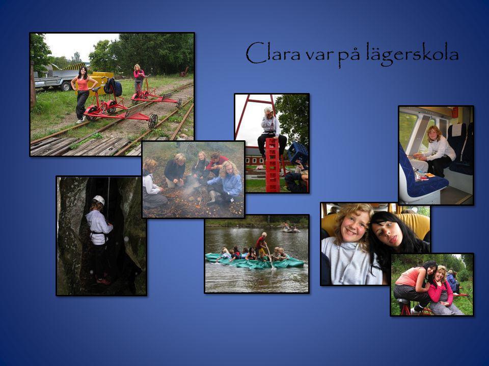 Clara var på lägerskola