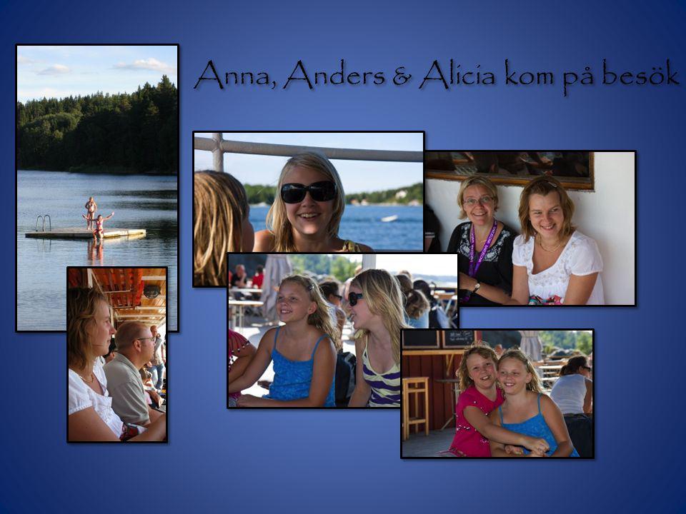 Anna, Anders & Alicia kom på besök