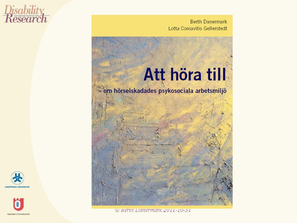 © Berth Danermark 2011-10-31 Handlingsrelaterat