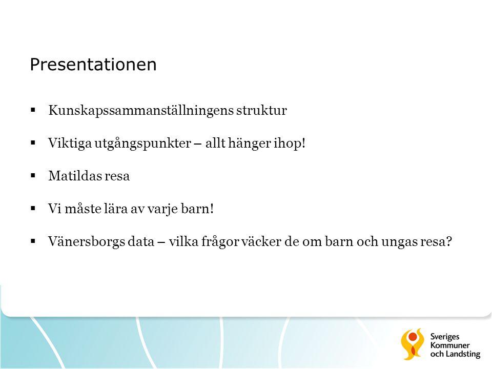 En Vilken resa vill Vänersborg ge sina barn och unga.