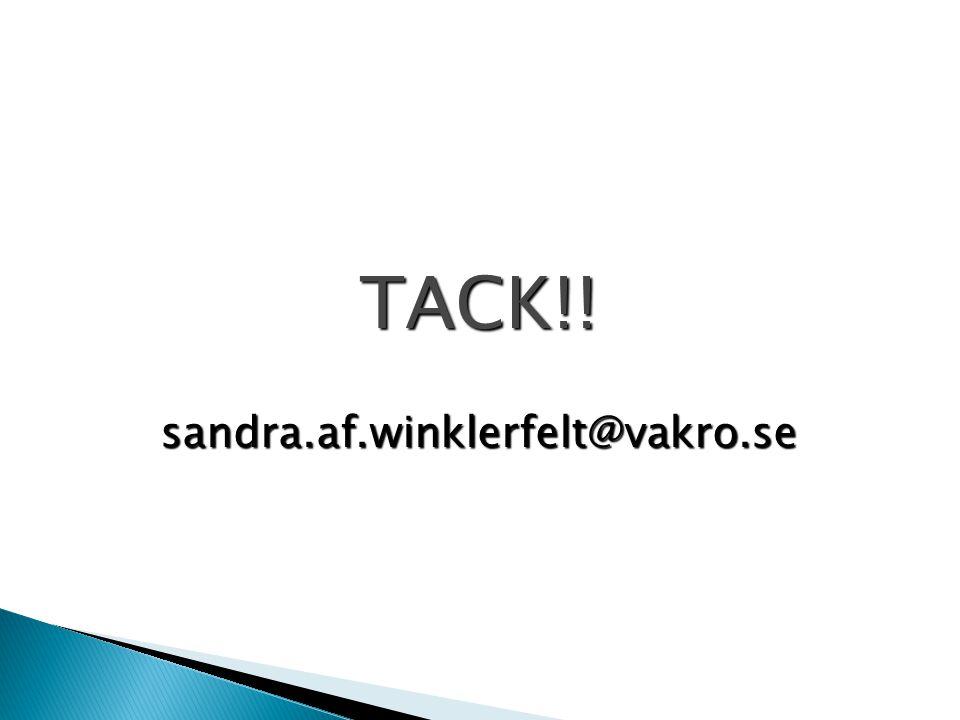 TACK!! sandra.af.winklerfelt@vakro.se