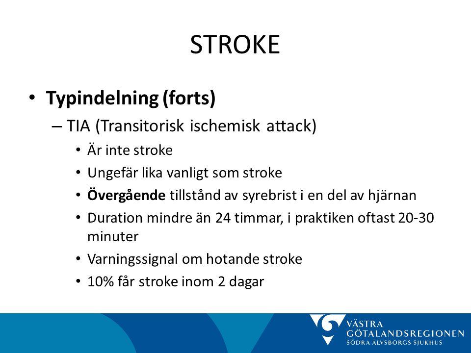 STROKE • Att förebygga stroke (forts) – Sekundärprevention • Skyndsam (inom 2v) karotiskirurgi vid TIA/minor stroke • Blodtrycksbehandling (ej i akutskedet) • Trombocythämning (ASA, dipyridamol, clopidogrel) • Blodfettsänkning (alla med stroke, oavsett nivå på blodfetter) • Metabol kontroll (b-glukos)