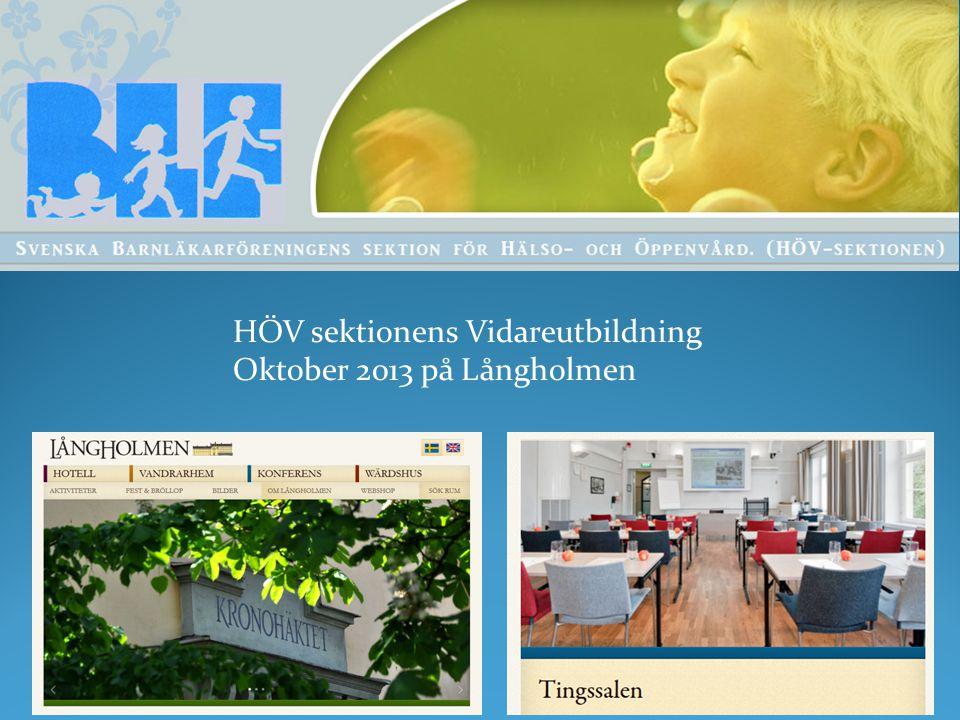 HÖV sektionens Vidareutbildning Oktober 2013 på Långholmen