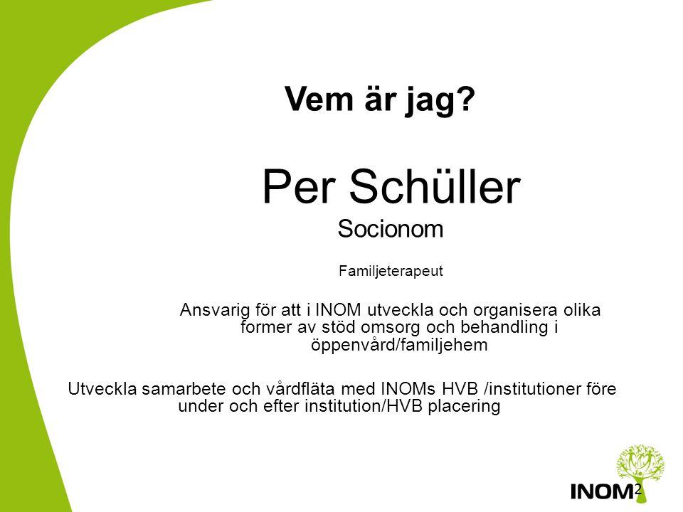 INOM, Barn & Unga bjuder in till en föreläsningsdag om anknytning omsorgssvikt och behandling •10:00-10.20 Inledning Per Schüller,INOM •10:20—11.00 Br