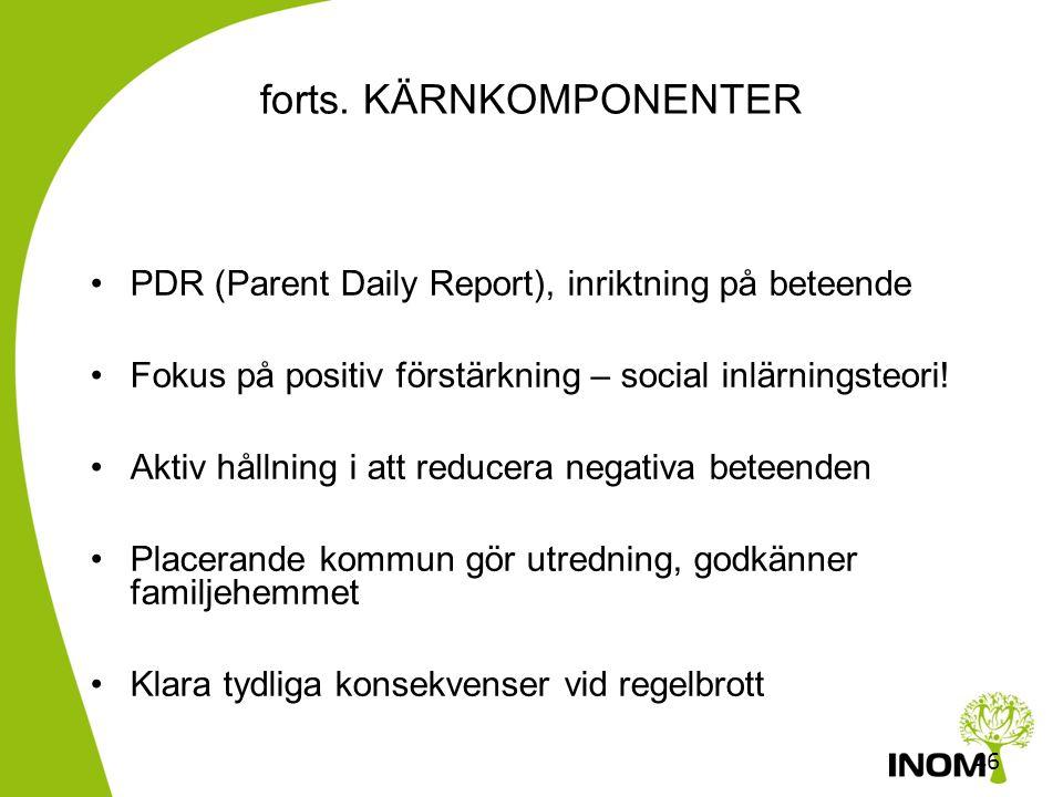 45 MTFC KÄRNKOMPONENTER •Familjehem, endast ett barn/ungdom. Mycket support, hög tillgänglighet •Arbete i riktning mot: ungdomen själv, fritid, familj